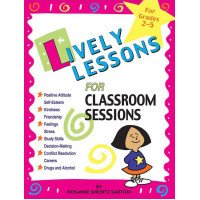Lively Lessons for Classroom Sessions (Grades 2-5)