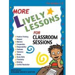 More Lively Lessons for Classroom Sessions (Grades 1-5)
