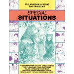 Special Situations: 27 Classroom Lessons for K-5