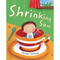 Shrinking Sam: A Book about Being the Center of Attention