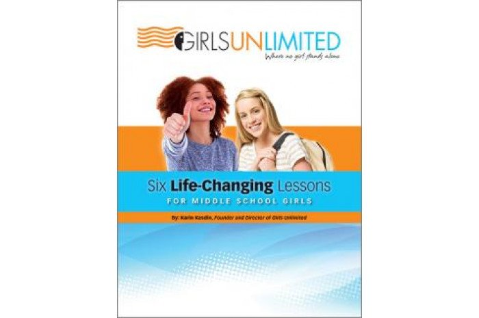Girls Unlimited Curriculum: Six Life-Changing Lessons for Middle School Girls