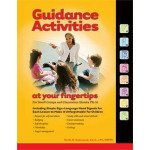 Guidance Activities at Your Fingertips: For Small Groups and Classrooms (Grades PK-5)