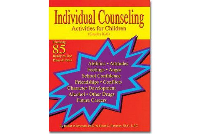 Individual Counseling Activities for Children - Grades K-6