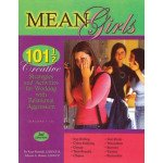 Mean Girls: Creative Strategies and Activities for Working with Relational Aggression