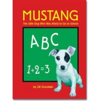 Mustang the Little Dog Who Was Afraid to Go to School