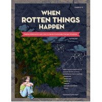 When Rotten Things Happen: Helping Adolescents Learn How to Handle Emotionally-Charged Situations
