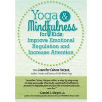 Yoga and Mindfulness for Kids DVD: Improve Emotional Regulation and Increase Attention