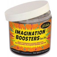 Imagination Boosters In a Jar: What-If Scenarios to Spark Creativity, Self-Discovery, Relationship Building, and Fun