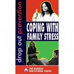Drop-Out Prevention: Coping with Family Stress DVD