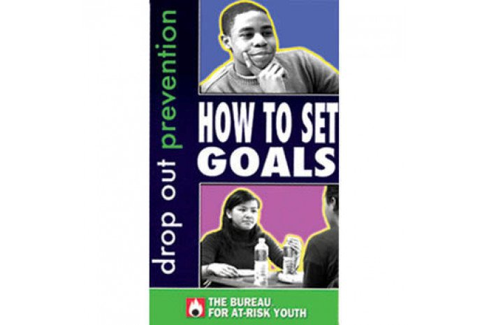 Drop-Out Prevention: How to Set Goals DVD