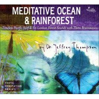 Meditative Ocean & Rainforest CD