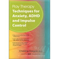 Play Therapy Techniques for Anxiety, ADHD and Impulse Control DVD