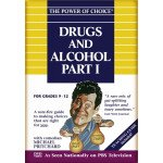 The Power of Choice: Drugs and Alcohol 1 (Volume 5)