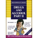The Power of Choice: Drugs and Alcohol 2 (Volume 6)