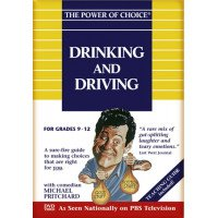 The Power of Choice: Drinking and Driving (Volume 7)