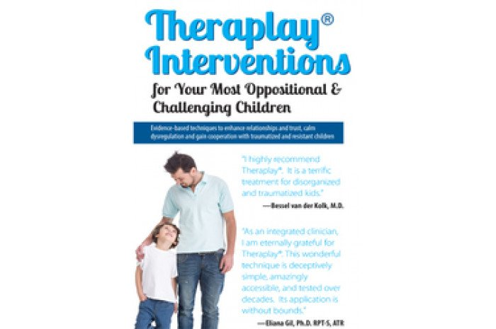 Theraplay Interventions for Your Most Oppositional & Challenging Children DVD