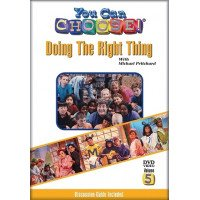 You Can Choose! Doing the Right Thing DVD