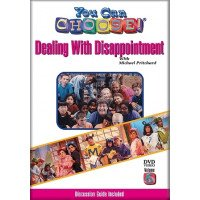 You Can Choose! Dealing with Disappointment DVD
