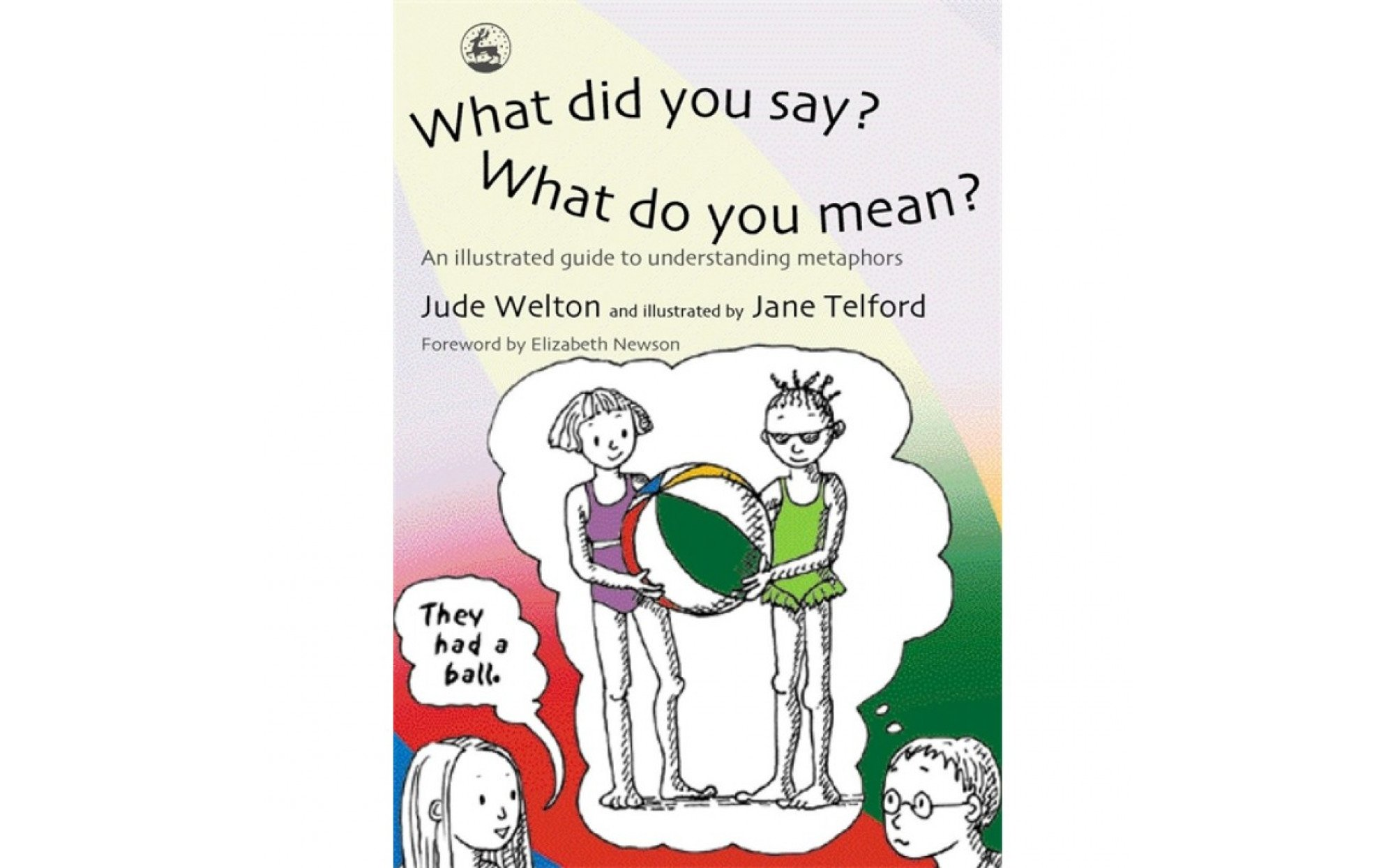 what did you say what do you mean an illustrated guide