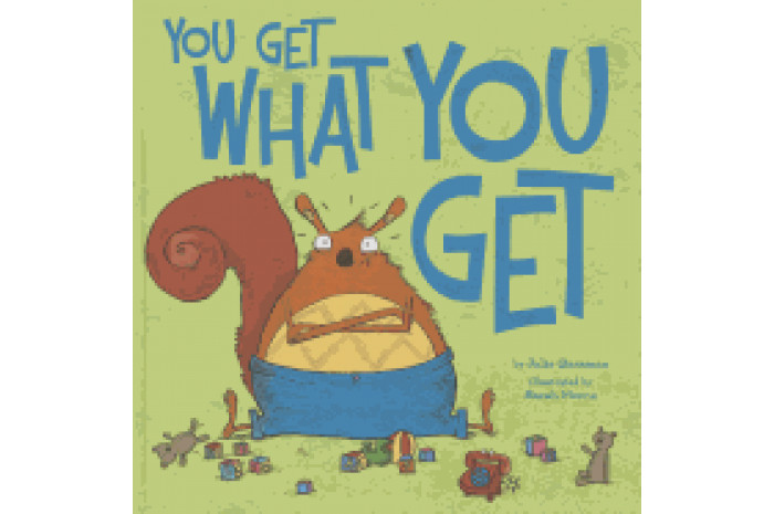 You Get What You Get (hardcover)