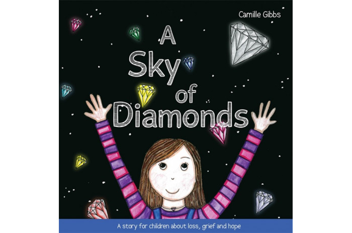 A Sky of Diamonds: A story for children about loss, grief and hope