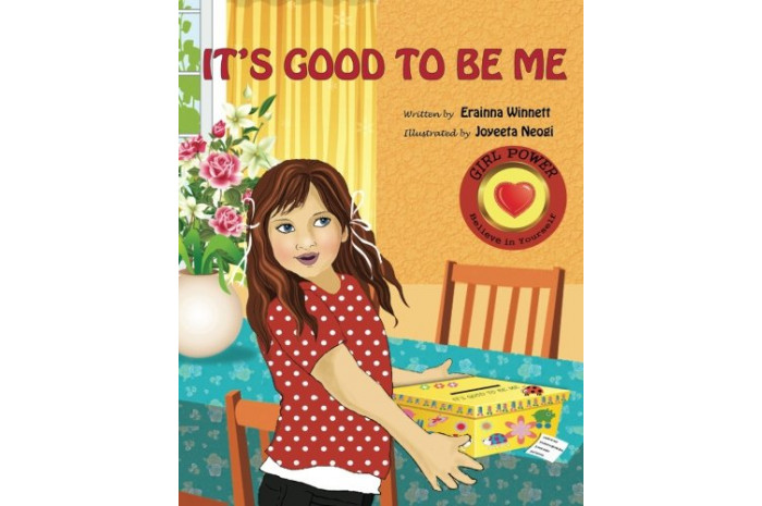 It's Good to Be Me: A Book About Self-Confidence