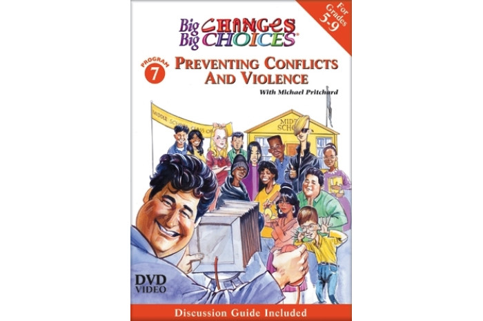 Big Changes Big Choices: Preventing Violence and Conflicts DVD