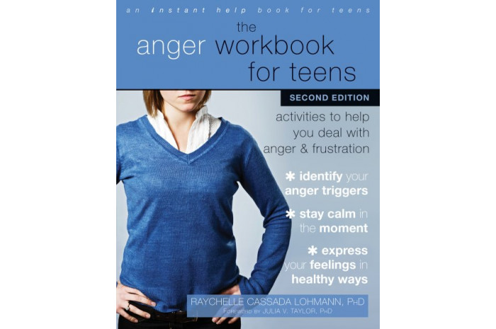 The Anger Workbook for Teens (Second Edition)