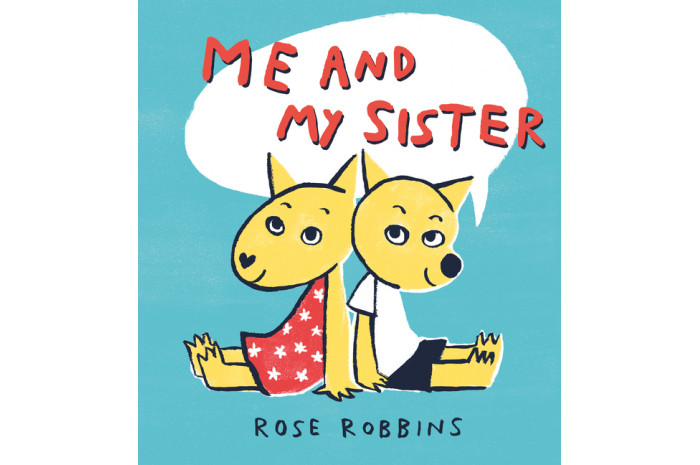 Me and My Sister: A Book About Growing Up with an Autistic Sibling
