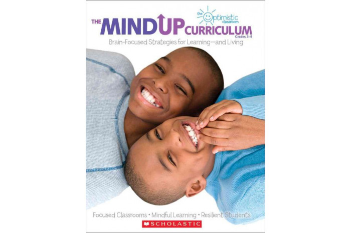 The Mind Up Curriculum: Brain-Focused Strategies for Learning-and Living (Grades 3-5)