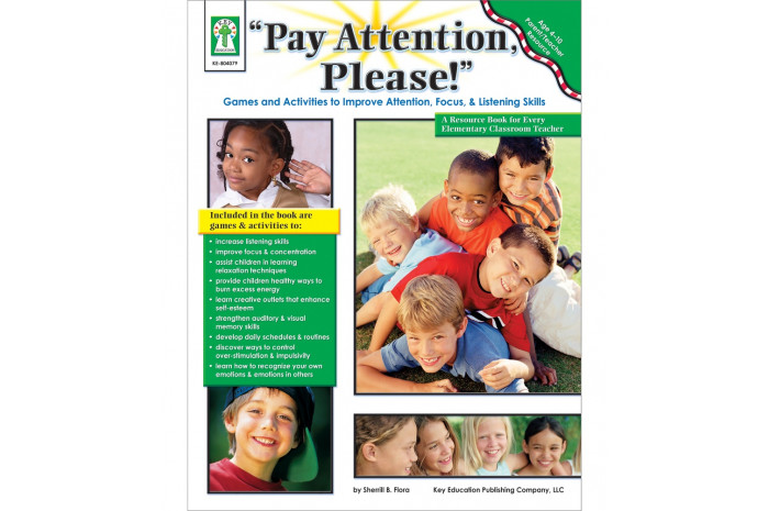 Pay Attention, Please!: Games and Activities to Improve Attention, Focus, & Listening Skills