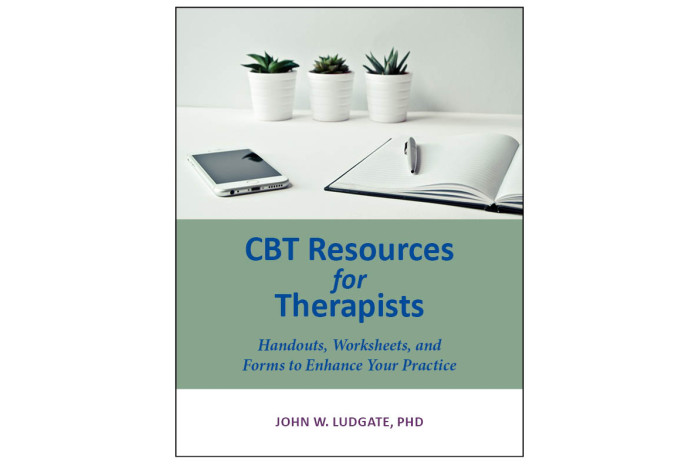 CBT Resources for Therapists: Handouts, Worksheets, and Forms to Enhance Your Practice