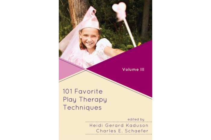 101 Favorite Play Therapy Techniques Volume 3