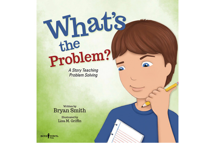 What's the Problem?: A Story Teaching Problem Solving