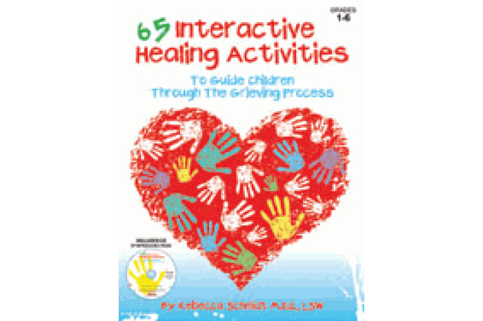 65 Interactive Healing Activities to Guide Children Through the Grieving Process