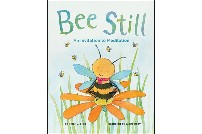 Bee Still: An Invitation to Meditation