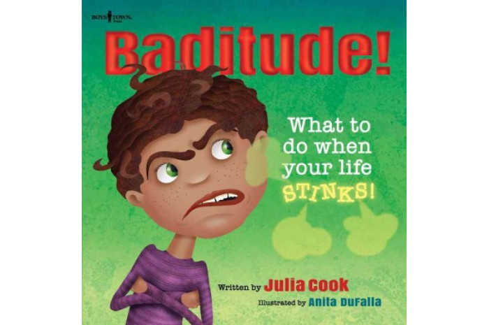 Baditude!: What to Do When Your Life Stinks!