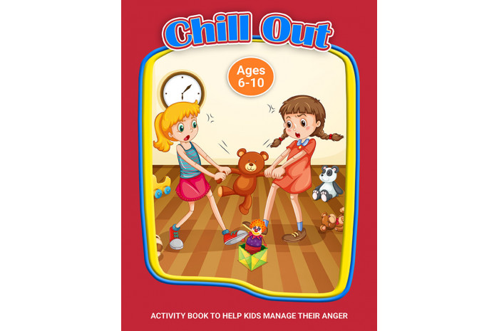 Chill Out: A Workbook to Help Kids Learn to Control Their Anger