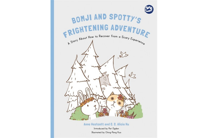 Bomji and Spotty's Frightening Adventure: A Story About How to Recover from a Scary Experience