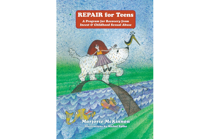 REPAIR for Teens: for Recovery from Incest & Childhood Sexual Abuse