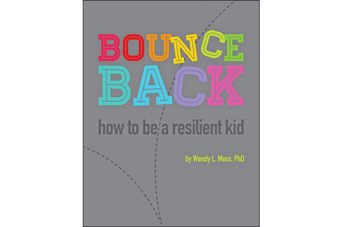 Bounce Back: How to Be A Resilient Kid