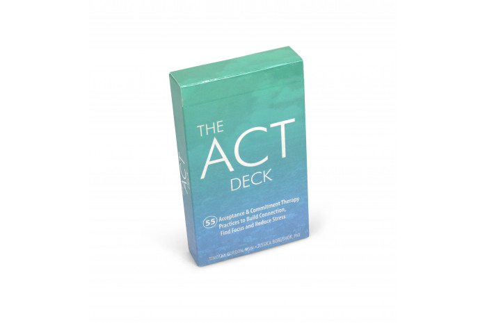 The ACT Deck: 55 Acceptance & Commitment Therapy Practices