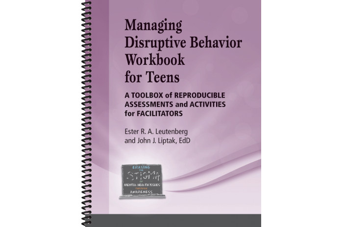 Managing Disruptive Behavior for Teens Workbook