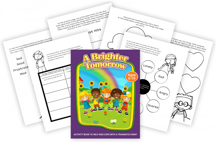 A Brighter Tomorrow: A Workbook to Help Kids Cope with Traumatic Events