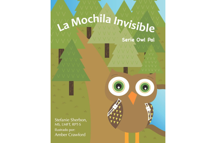 The Invisible Backpack (Spanish Version): Owl Pal Series