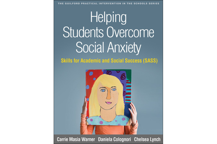 Helping Students Overcome Social Anxiety: Skills for Academic and Social Success