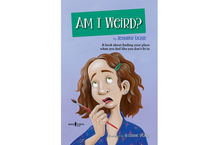 Am I Weird?: A Book about Finding Your Place When You Feel Like You Don't Fit in