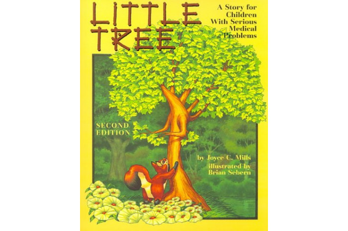 Little Tree: A Story for Children with Serious Medical Problems