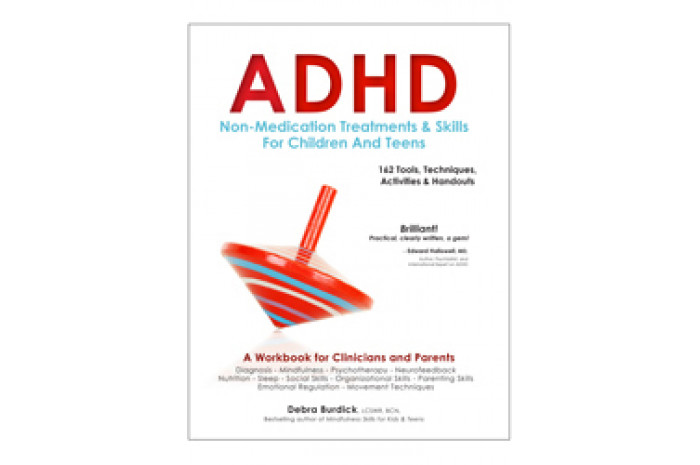 ADHD: Non-Medication Treatments and Skills for Children and Teens