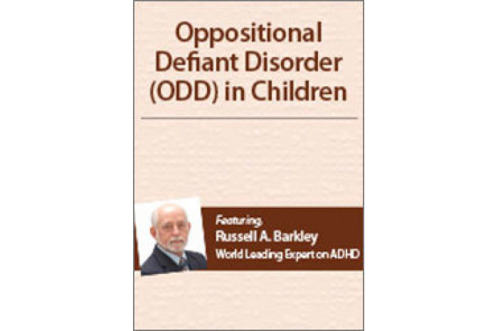 Oppositional Defiant Disorder (ODD) in Children with Dr. Russell Barkley DVD
